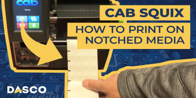 How to Print on Notched Media with the Cab Squix Printer