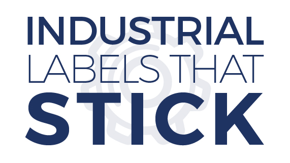 Industrial Labels that Stick and Stay Stuck