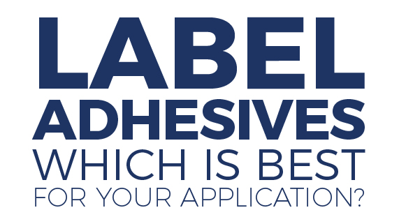 Label Adhesives: To Stick or Not to Stick