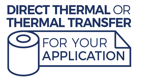 Direct Thermal vs. Thermal Transfer: Which is best and why?