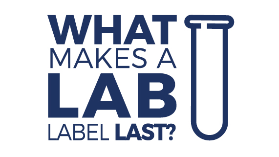 What Makes a Lab Label Last?