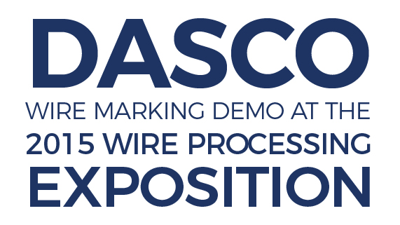 Dasco Wire ID demonstrations at the Electrical Wire Processing Technology Expo