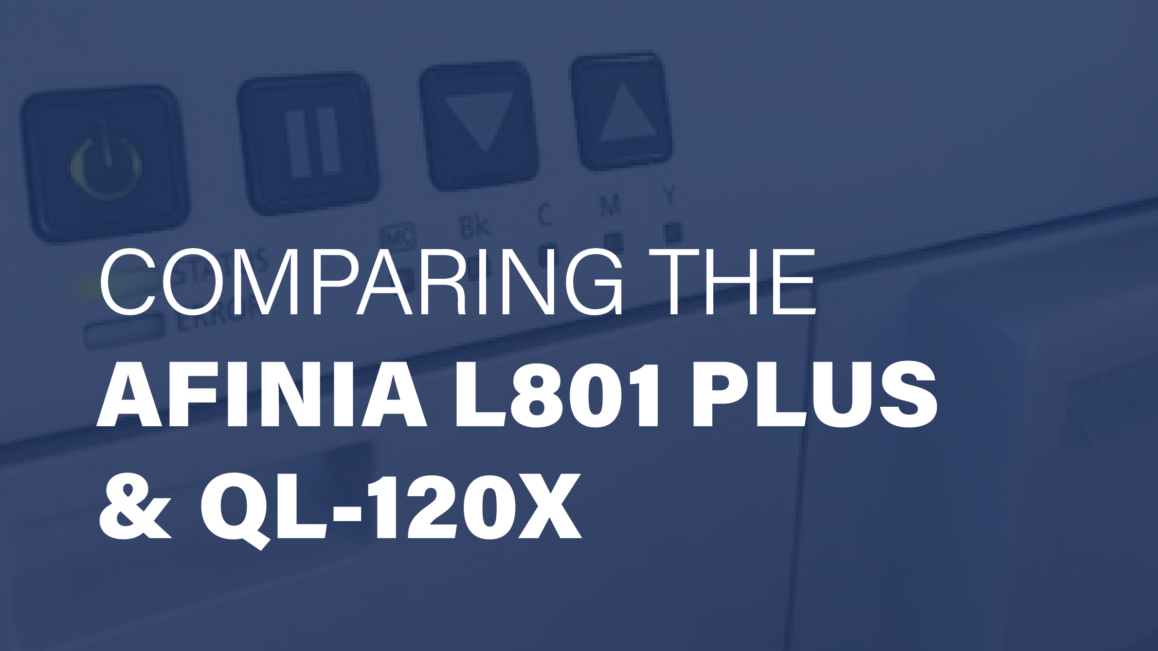 Comparing the QL-120 and T2-C