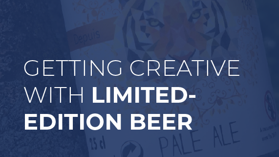 Getting Creative with Limited Edition Beer