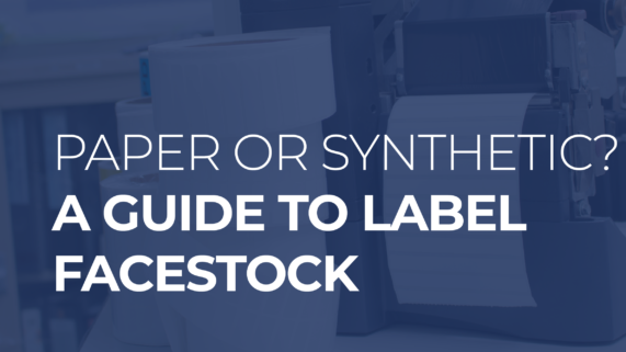 Paper or Synthetic? A guide to Label Facestock