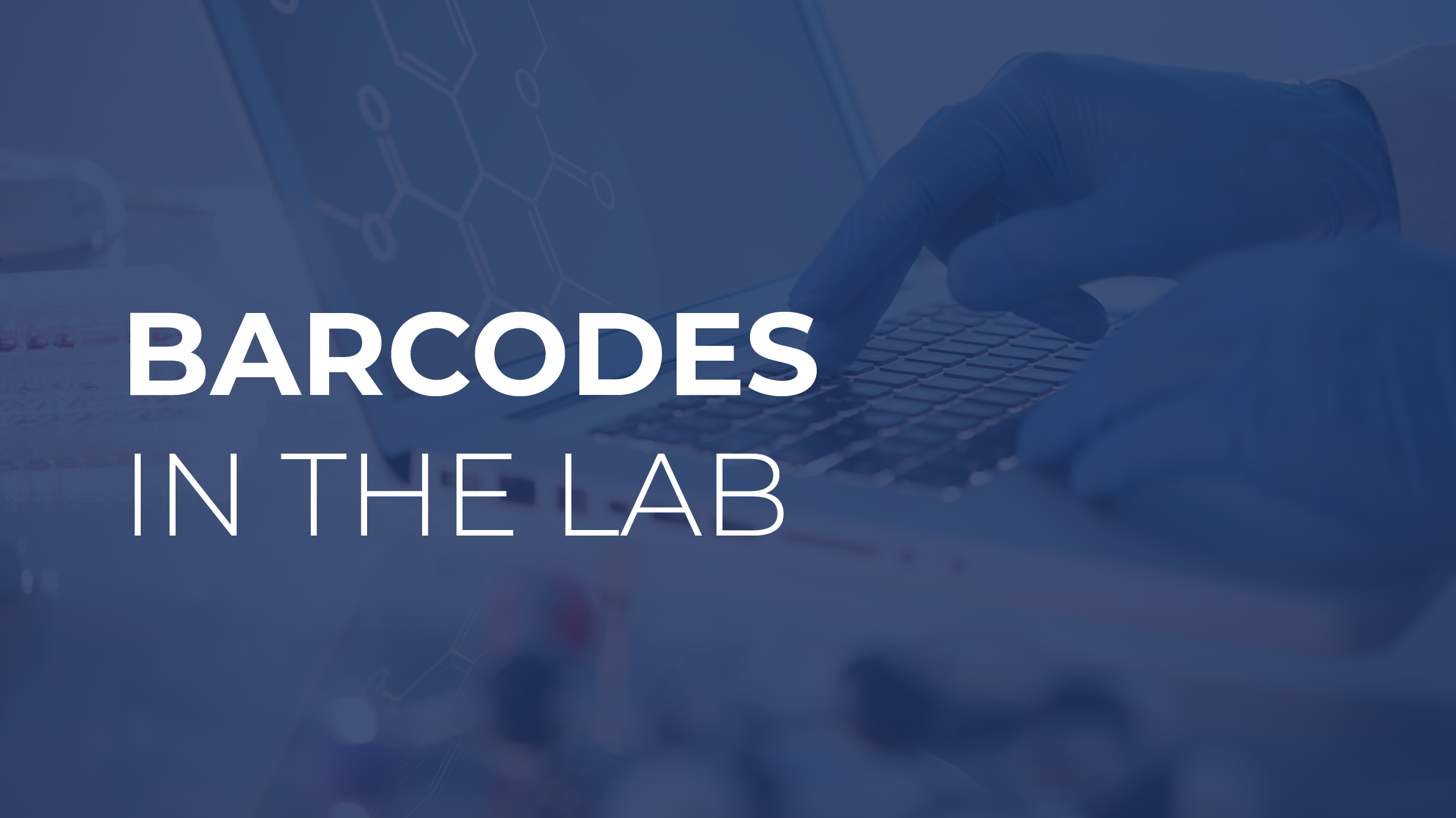 Barcodes in the Lab