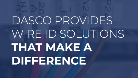 Dasco Provides Wire ID Solutions that Make a Difference